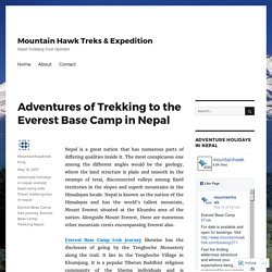 Adventures of Trekking to the Everest Base Camp in Nepal