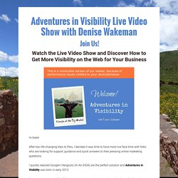 Adventures in Visibility - Live Video Show #HOA