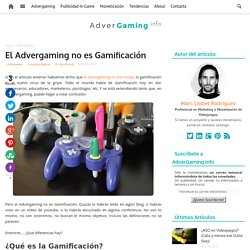 El Advergaming no es Gamificación - AdverGaming.Info