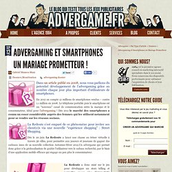 Advergaming et Smartphones : Un mariage prometteur !