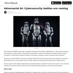 Adversarial AI: Cybersecurity battles are coming