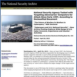 National Security Agency Tasked with Targeting Adversaries' Computers for Attack Since Early 1997, According to Declassified Document