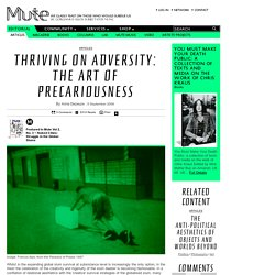 Thriving on Adversity: The Art of Precariousness