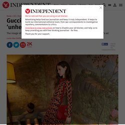 Gucci advert banned for using 'unhealthily thin' female model