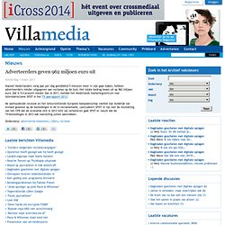 Adverteerders geven 962 miljoen euro uit