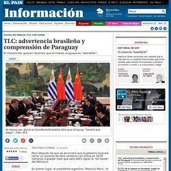 TLC: advertencia brasileña y comprensión de Paraguay
