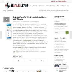Advertise Your Service And Gain More Clients With IT Leads