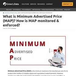 What is Minimum Advertised Price (MAP)? How is MAP monitored & enforced?
