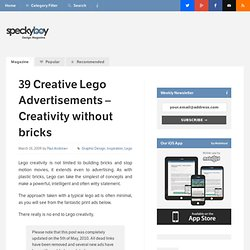 39 Creative Lego Advertisements - Creativty without bricks : Speckyboy Design Magazine