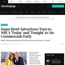 Super Bowl Advertisers Turn to NBC to Debut Commercials