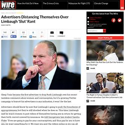 Advertisers Distancing Themselves Over Limbaugh 'Slut' Rant - Business