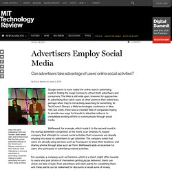 Advertisers Employ Social Media