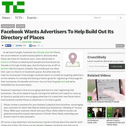 Facebook Wants Advertisers To Help Build Out Its Directory of Places