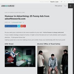 Humour in Advertising: 25 Funny Ads from adsoftheworld.com