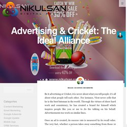 Advertising & Cricket: The Ideal Alliance