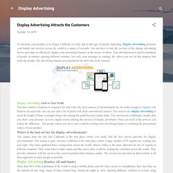 Display Advertising Attracts the Customers