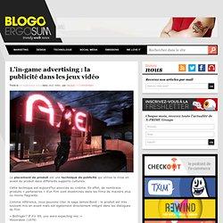 L'in-game advertising : la publicité dans les jeux vidéo
