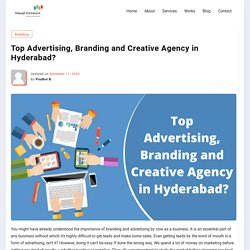 Top Advertising, Branding and Creative Agency in Hyderabad – Visual Catalyst