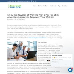 Enjoy the Rewards of Working with a Pay Per Click Advertising Agency to Empower Your Website