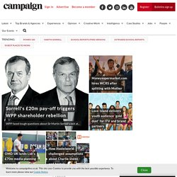 UK Advertising news & jobs | Visit Campaign's website for brands, ad agencies & to watch ads