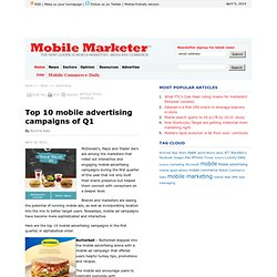 Top 10 mobile advertising campaigns of Q1 - Mobile Marketer - Advertising