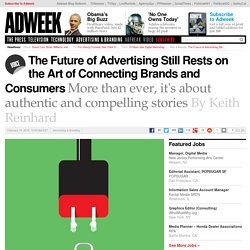 The Future of Advertising Rests on Connecting Brands and Consumers