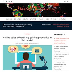 Online sales advertising gaining popularity in the market - World Controversy