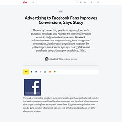 Advertising to Facebook Fans Improves Conversions, Says Study