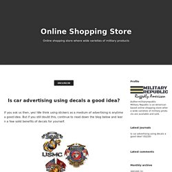 Is car advertising using decals a good idea? - Online Shopping Store