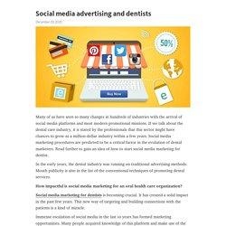 Social media advertising and dentists
