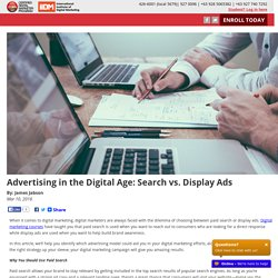 Advertising in the Digital Age: Search vs. Display Ads