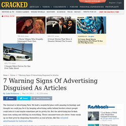 7 Warning Signs Of Advertising Disguised As Articles