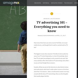 TV advertising 101 – Everything you need to know – Amagi MIX Blog