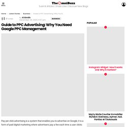 Guide to PPC Advertising: Why You Need Google PPC Management