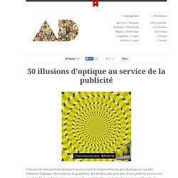 50 illusions d'optique au service de la publicité