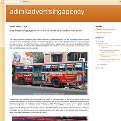 adlinkadvertisingagency: Bus Advertising Agency – Its Importance In Business Promotion
