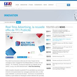 Real Time Advertising, la nouvelle offre de TF1 Publicité - Innovation