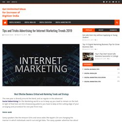 Tips and Tricks Advertising for Internet Marketing Trends 2019