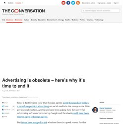 Advertising is obsolete – here's why it's time to end it