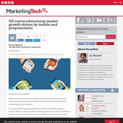 UK native advertising market growth driven by mobile and programmatic