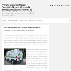 Selling everything - Advertising mediums ~ Vehicle Graphics Wraps