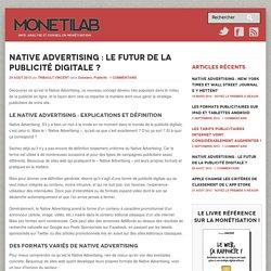 Native Advertising : le futur de la publicité digitale ?