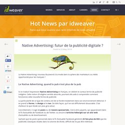 Native Advertising: futur de la publicité digitale ?