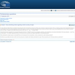 PARLEMENT EUROPEEN - Réponse à question E-012858-15 False advertising claims regarding a food's country of origin