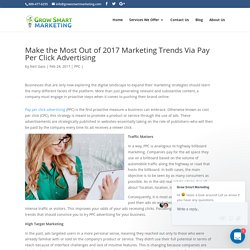 Make the Most Out of 2017 Marketing Trends Via Pay Per Click Advertising
