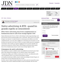 Native advertising & RTB : quand les grands esprits se rencontrent