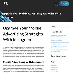 Upgrade Your Mobile Advertising Strategies with Instagram