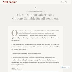 5 Best Outdoor Advertising Options Suitable for All Weathers – Neal Becker