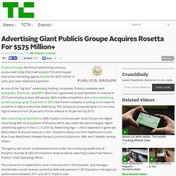 Advertising Giant Publicis Groupe Acquires Rosetta For $575 Million+