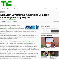 Local.com Buys Domain Advertising Company OCTANE360 For Up To $1